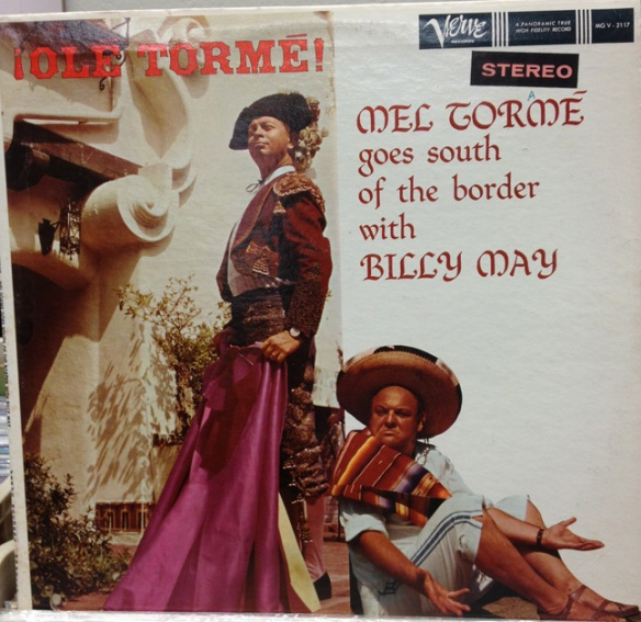 Ole Torme! Mel Torme goes South of the Border with Billy May
